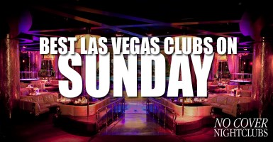 Las Vegas Sunday Nightclubs