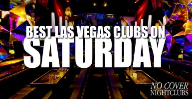 Las Vegas Saturday Nightclubs