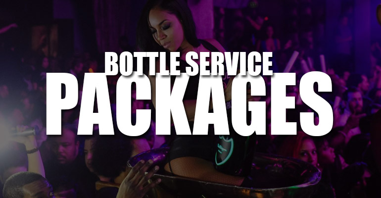 Bottle Service Packages