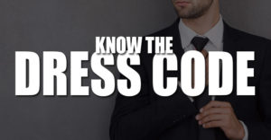 Know The Dress Code
