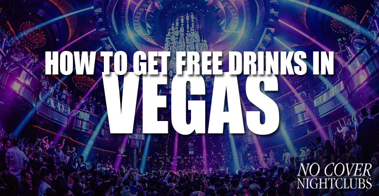 How to get free drinks in las vegas